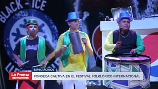 Fonseca cautiva en el Festival Folklórico Internacional