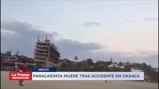 Paracaidista muere tras accidente en Oaxaca
