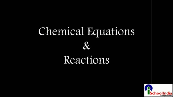 Chemical Reactions and Equations - Introduction