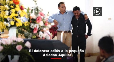 El doloroso adiós a la pequeña Ariadna Aguilar