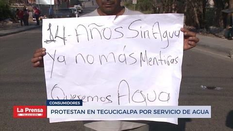 Protestan en Tegucigalpa por servicio de agua
