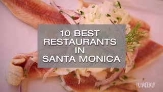 10 Best Restaurants in Santa Monica
