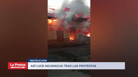 Así luce Nicaragua tras las protestas