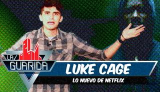 La Guarida: Todo lo que debes saber sobre 'Luke Cage'