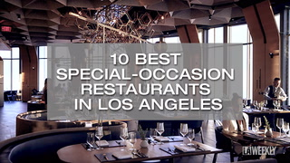 10 Best Special-Occasion Restaurants  in Los Angeles