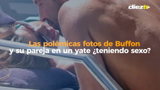 Las polémicas fotos de Buffon y su pareja en un yate ¿teniendo sexo?