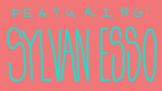 Drawl: Sylan Esso