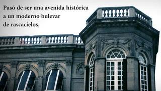 Paseo de la Reforma, patrimonio que se desvanece