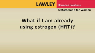 What if I am already using estrogen (HRT)?