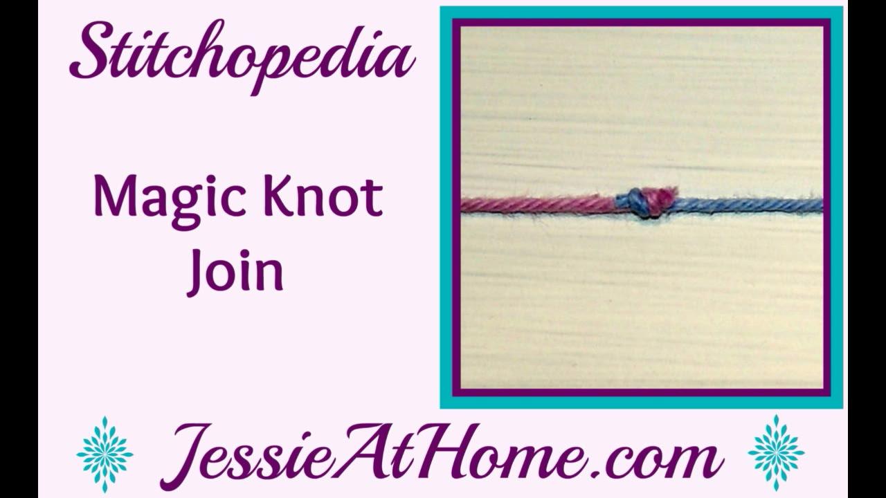 Stitchopedia Magic Knot   Jessie At Home