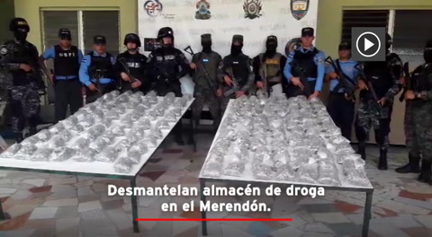Desmantelan almacén de droga en el Merendón