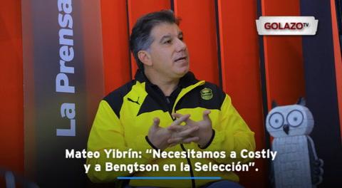 Mateo Yibrín: ''Necesitamos a Costly y a Bengtson en la Selección''