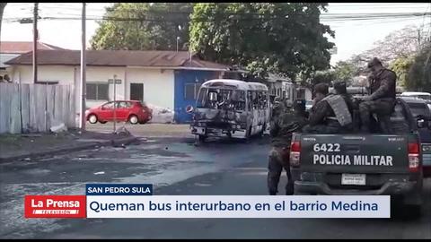 Queman bus interurbano en el barrio Medina de San Pedro Sula