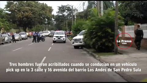 Encapuchados acribillan a tres personas dentro de un pick up en San Pedro Sula