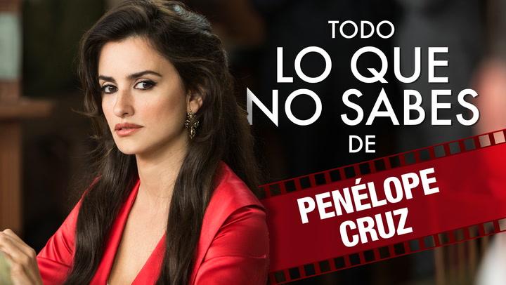 En vídeo: Todo lo que no sabes de Penélope Cruz