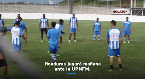 Honduras jugará mañana ante la UPNFM
