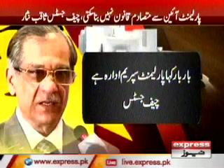 پارلیمنٹ آئین سے متصادم قانون نہیں بنا سکتی، چیف جسٹس پاکستان
