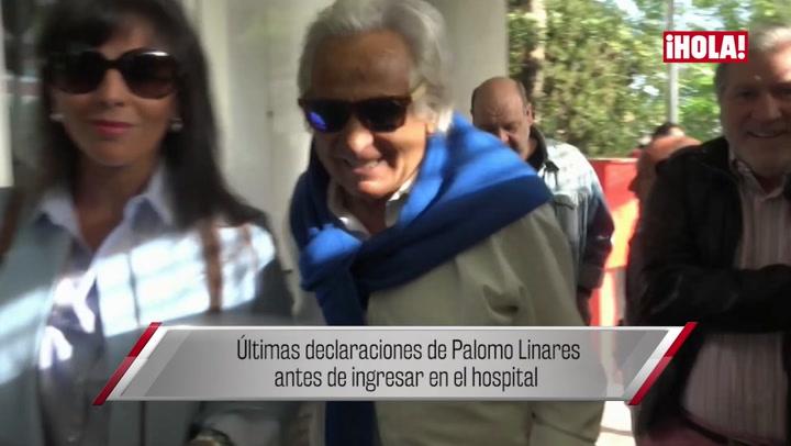 Las últimas palabras de Palomo Linares antes de su operación
