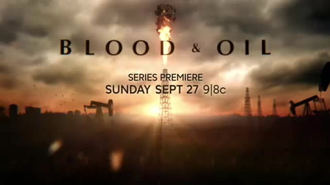 Blood & Oil season premiere Sept. 27, 9pm