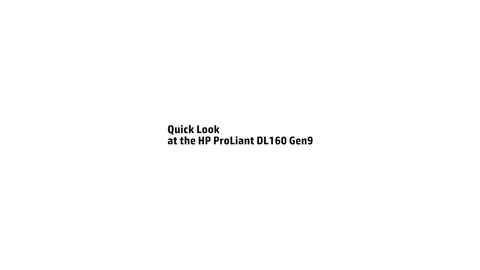 QuickLook at the HP ProLiant DL160 Gen9 Server