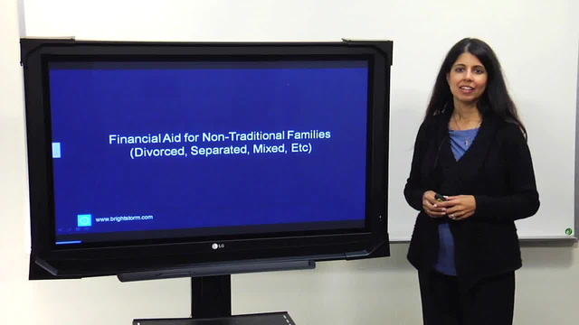 Financial aid for non-traditional families(divorced,separated,etc.)