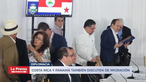 Costa Rica y Panamá también discuten de migración