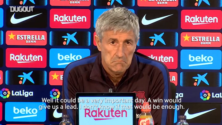 Quique Setién: 'I expect a very tightly contested game'