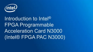 Chapter 1: Introduction to Intel® FPGA Programmable Acceleration Card N3000