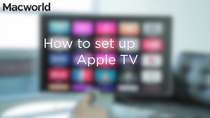 How to set up the Apple TV - Macworld UK