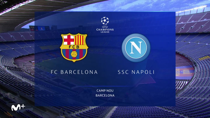 Champions League: Resumen y Goles del Barça - Nápoles