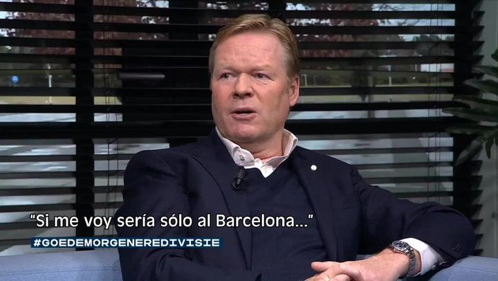 Koeman admite que tiene una cláusula para fichar por el Barça en 2020