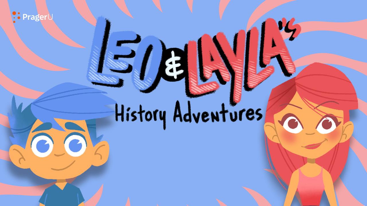 Coming soon! Leo & Layla's History Adventures