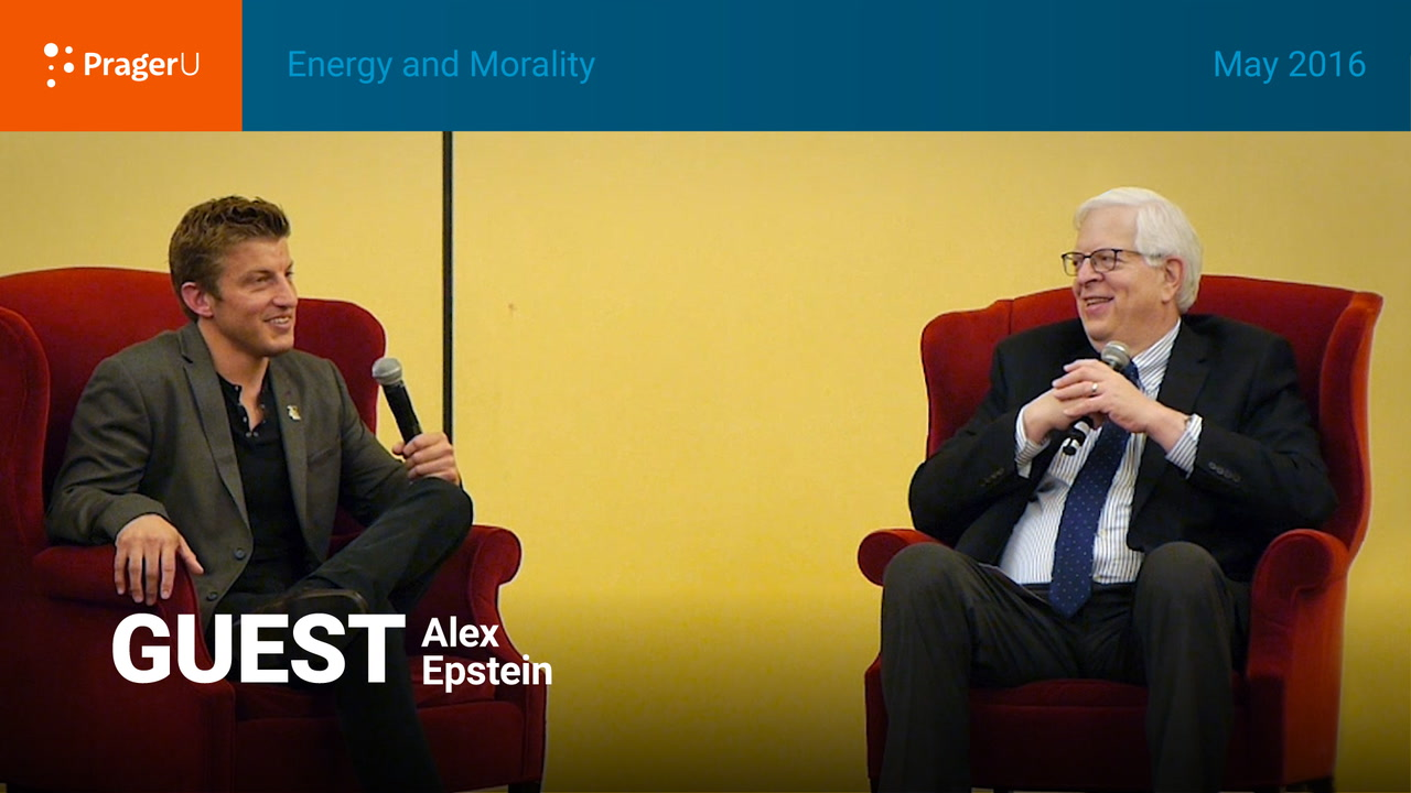 Energy and Morality: Dennis Prager and Alex Epstein, Summit May 2016