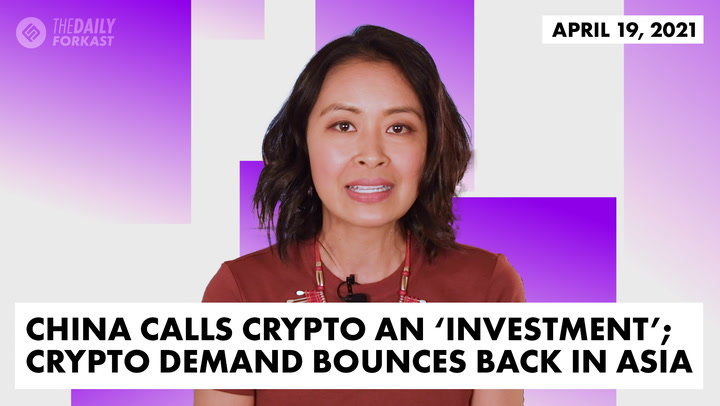 China Calls Crypto an 'Investment'; Crypto Demand Bounces Back in Asia