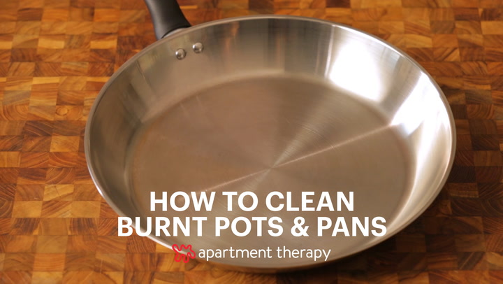 How To Clean A Burnt Pot Or Pan Do You Scorched Stainless Steel Apartment Therapy