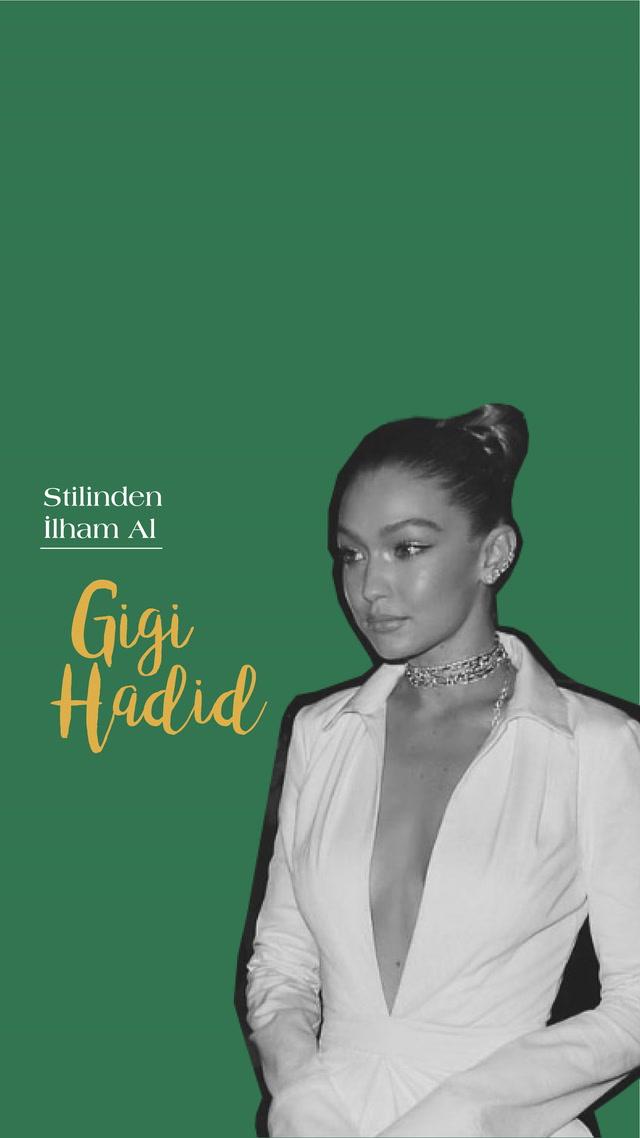 Stilinden İlham Al - Gigi Hadid