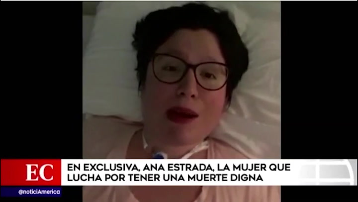 Ana Estrada: la mujer que lucha por una muerte digna
