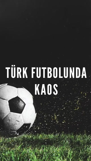 Türk Futbolunda Kaos #trendtopic