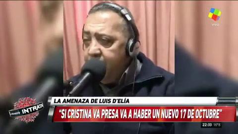 Luis DElía: Si Cristina va presa, estaremos en las puertas de un nuevo 17 de octubre