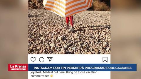 Instagram por fin permitirá programar publicaciones