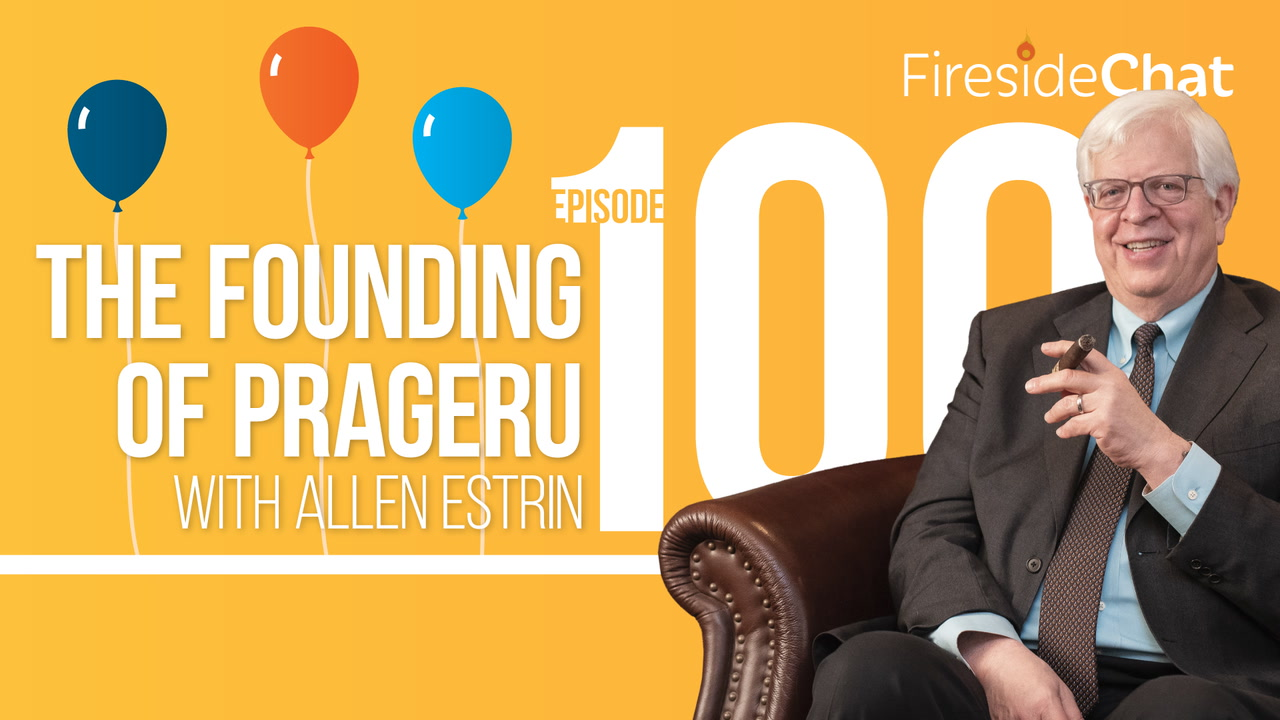 Ep. 100 — The Founding of PragerU with Allen Estrin