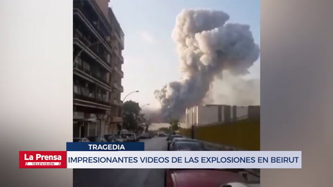Impresionantes videos muestran las gigantescas explosiones en Beirut