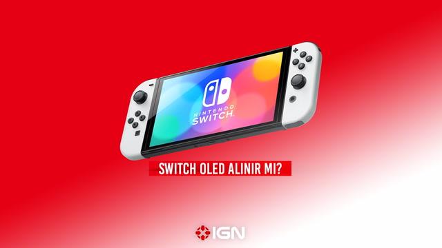 IGN - Switch OLED alınır mı?