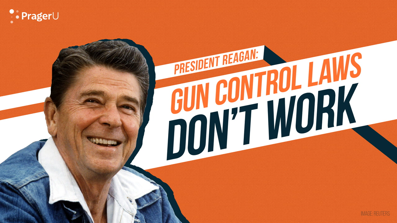 President Reagan: Gun Control Laws Don't Work