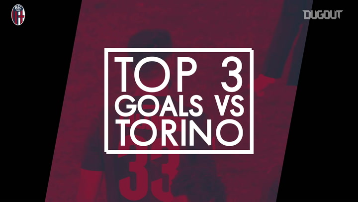 Bologna's top three goals at home to Torino