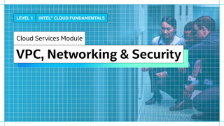 Chapter 1: Virtual Private Cloud, Cloud Networking and Cloud Security