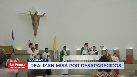 Realizan misa por desaparecidos en Nicaragua