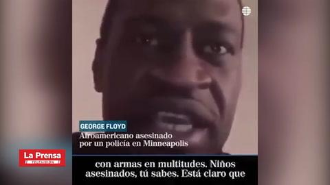 El último mensaje de George Floyd