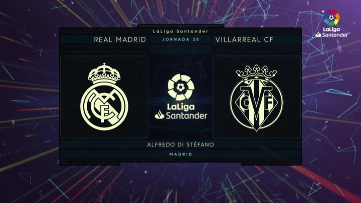 LaLiga Santander (J38): Resumen y goles del Real Madrid 2-1 Villarreal
