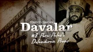 Türkiye'yi Sarsan Davalar: Pera Palas'ı Dolandıran Prens
